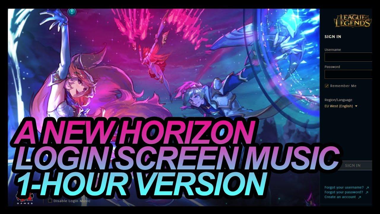 A NEW HORIZON LOGIN SCREEN MUSIC 1-HOUR VERSION LEAGUE OF LEGENDS