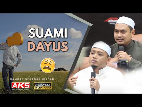 Suami Dayus | Ustaz Muhammad Fawwaz | Ustaz Wadi Annuar | Ustaz Annas