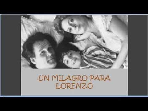 Un Milagro Para Lorenzo Etica Clinica Youtube