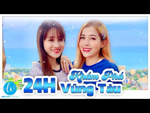 24 Giờ Trải Nghiệm Tại Vũng Tàu I Linh Vyy Official