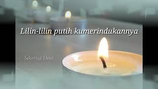 Gambar cover Lirik lagu Lilin Lilin Putih - Evie Tamala ( Cover : Dewi Sekartaji )