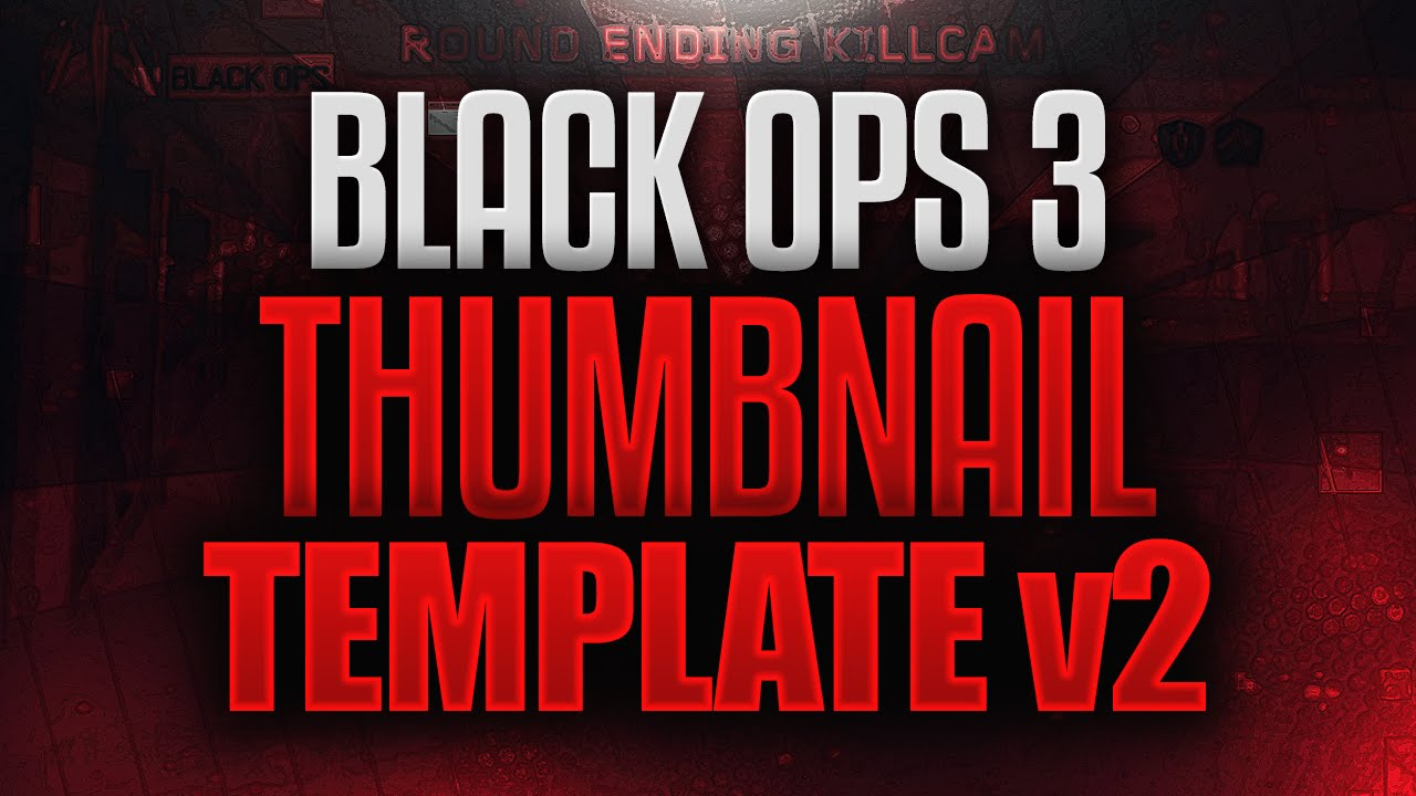 times bo3 thumbnail template pack v2 free youtube. Black Bedroom Furniture Sets. Home Design Ideas