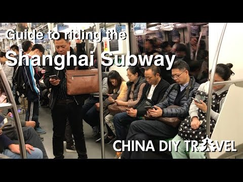 How to ride the Shanghai subway