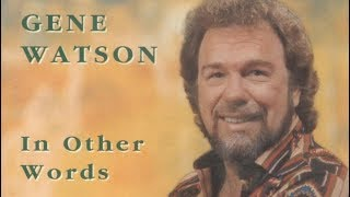 Gene Watson - Old Porch Swing