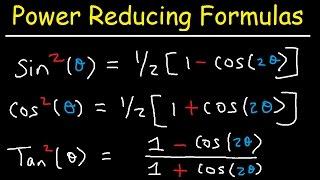 Power Reducing Formulas - Trigonometric Identities Video