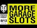 World of Tanks PC - More FREE Garage Slots - Focus Friday
