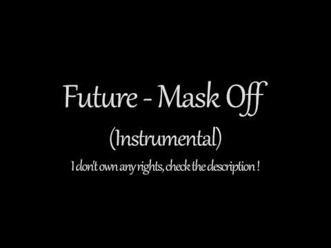 Future - Mask Off Instrumental (1 Hour)