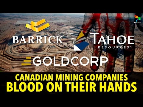 Canadian Mining Companies: Blood On Their Hands