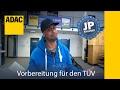 ADAC How To Vorbereitung für den TÜV  mit Jean Pierre Kraemer I Folge 31