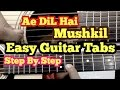 Ae Dil Hai Mushkil Guitar tabs/lead Lesson/Tutorial/Cover | Arijit Singh | Ranbir kapoor | Pritam