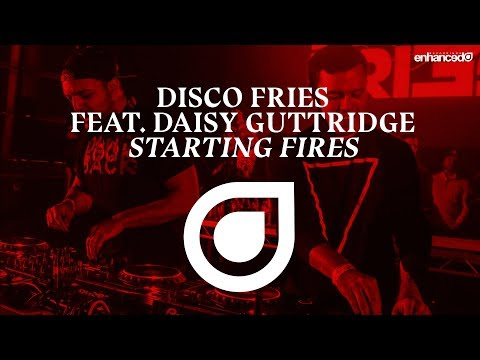 Disco Fries feat. Daisy Guttridge - Starting Fires [OUT NOW]