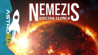 Nemezis, zabójcza siostra Słońca - AstroFaza