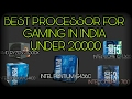 BEST CPU FOR GAMER IN INDIA FOR CHEAP PRICE/ value for money cpu's in hindi