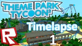 [TIMELAPSE #1] Theme Park Tycoon 2 // ROBLOX