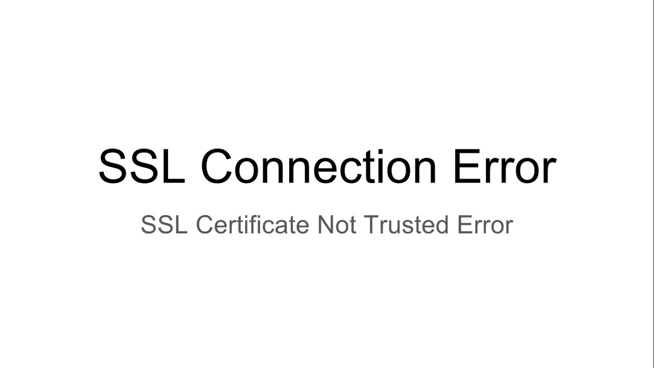 Certificate Not Trusted Error Neterrcertauthorityinvalidyour