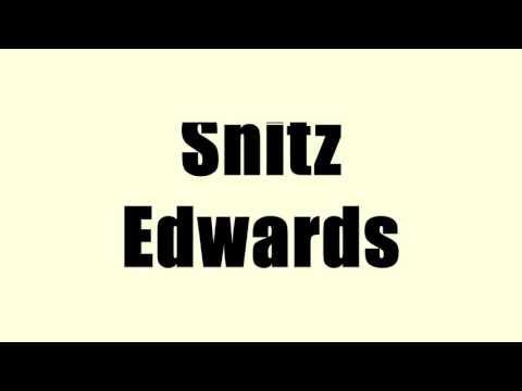 Snitz Edwards