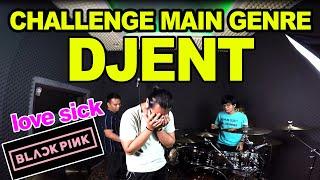 CHALLENGE LAGU BLACKPINK VERSI METAL DJENT !!! LOVESICK GIRLS - BLACKPINK (METAL VERSION)   PART 2