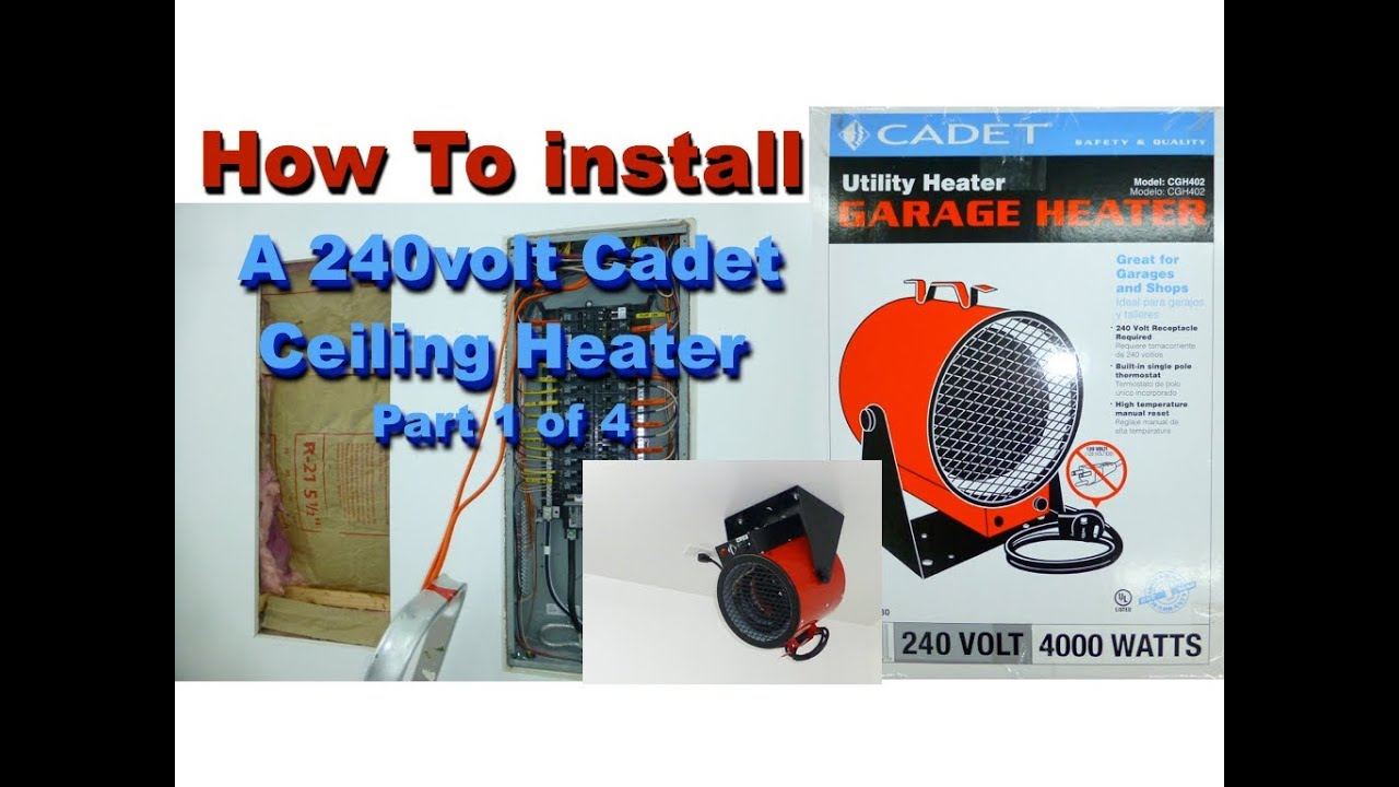 install volt garage cadet heater    youtube