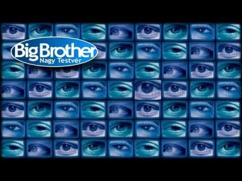 "Zene + Szövege - Big Brother ""Nagy Testvér"""