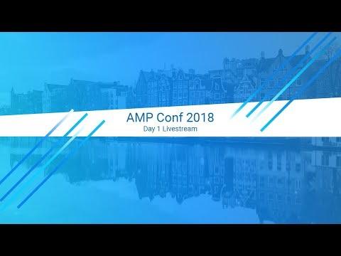 AMP Conf 2018 - Day 1