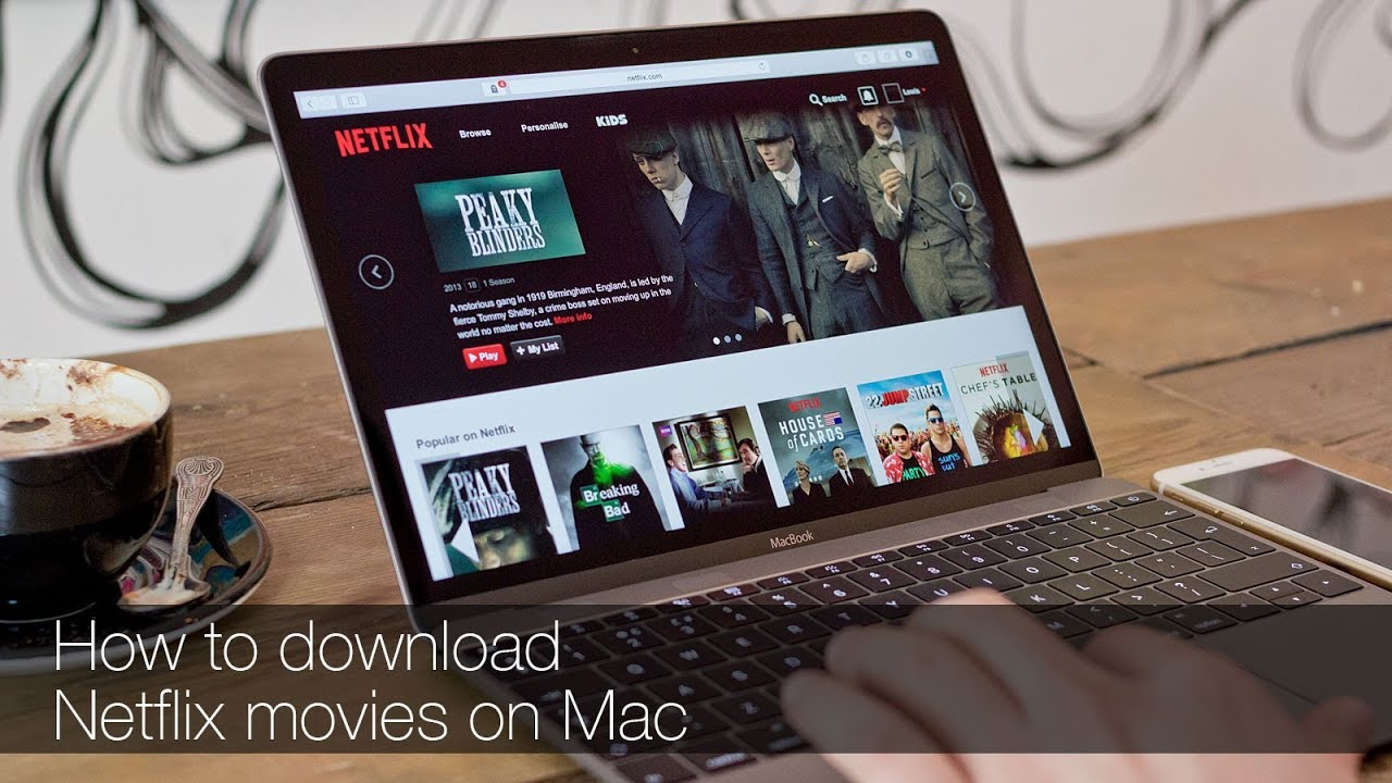 How to download Netflix movies on Mac
