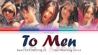 Baby V.O.X (베이비복스) To Men (남자에게) - Han/Rom/Eng Lyrics (가사) […