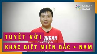 Khác nhau thú vị giữa hai Miền Nam - Bắc Việt Nam | Phổ Minh Vlog