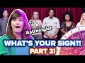 Astrologers Guess People S Zodiac Signs Out Of A Lineup • Part 2