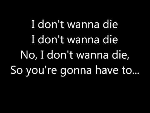 I Don't Wanna Die Lyrics- Hollywood Undead