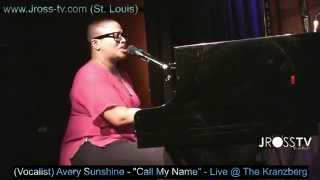 "James Ross @ Avery Sunshine - ""Call My Name"" - (Kranzberg Art Center) -  www.Jross-tv.com"