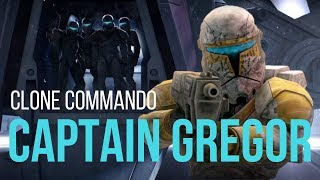 The Story of Captain Gregor: The Clone Commando (w/ Clips from Clone Wars and Rebels)