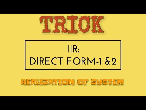 IIR realization - DIRECT FORM 1 and DIRECT FORM 2