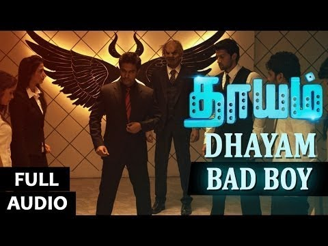 Bad Boy Full Song Audio || Dhayam || Santhosh Prathap, Jayakumar, Jiiva Ravi || Tamil Songs 2016