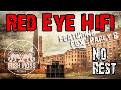 07 Red Eye Hifi - No Rest (Riddim Version) [Irish Moss Records]