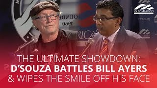 THE ULTIMATE SHOWDOWN: D'Souza battles Bill Ayers & wipes the smile off his face