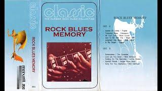 ROCK BLUES MEMORY [CLASSIC]