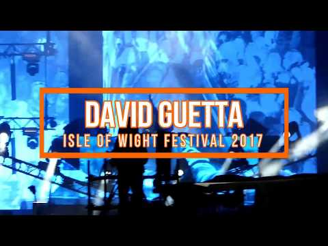 DAVID GUETTA ISLE OF WIGHT FESTIVAL 2017 EDM