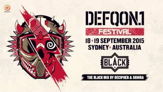 Defqon.1 Australia 2015 | BLACK mix by Decipher & Shinra
