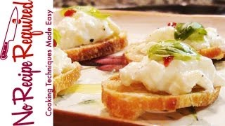 Burrata Cheese Crostini - Noreciperequired.com