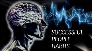 Successful People Habits - Brainwashing Yourself and Friends For Success