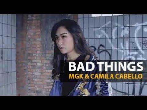 Bad Things - Machine Gun Kelly , Camila Cabello   LUTHYA SURY X RHD COVER