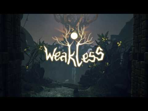 Weakless Announcement Trailer