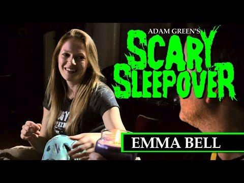 Adam Green's SCARY SLEEPOVER  Episode 11: Emma Bell