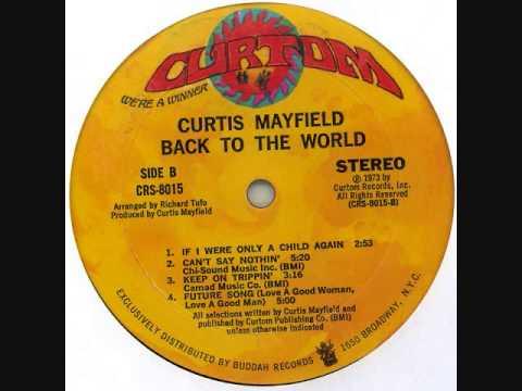 "Curtis Mayfield ""Future Song (Love a Good Woman, Love a Good Man)"