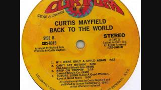 "Curtis Mayfield ""Future Song (Love a Good Woman, Love a Good Man)"