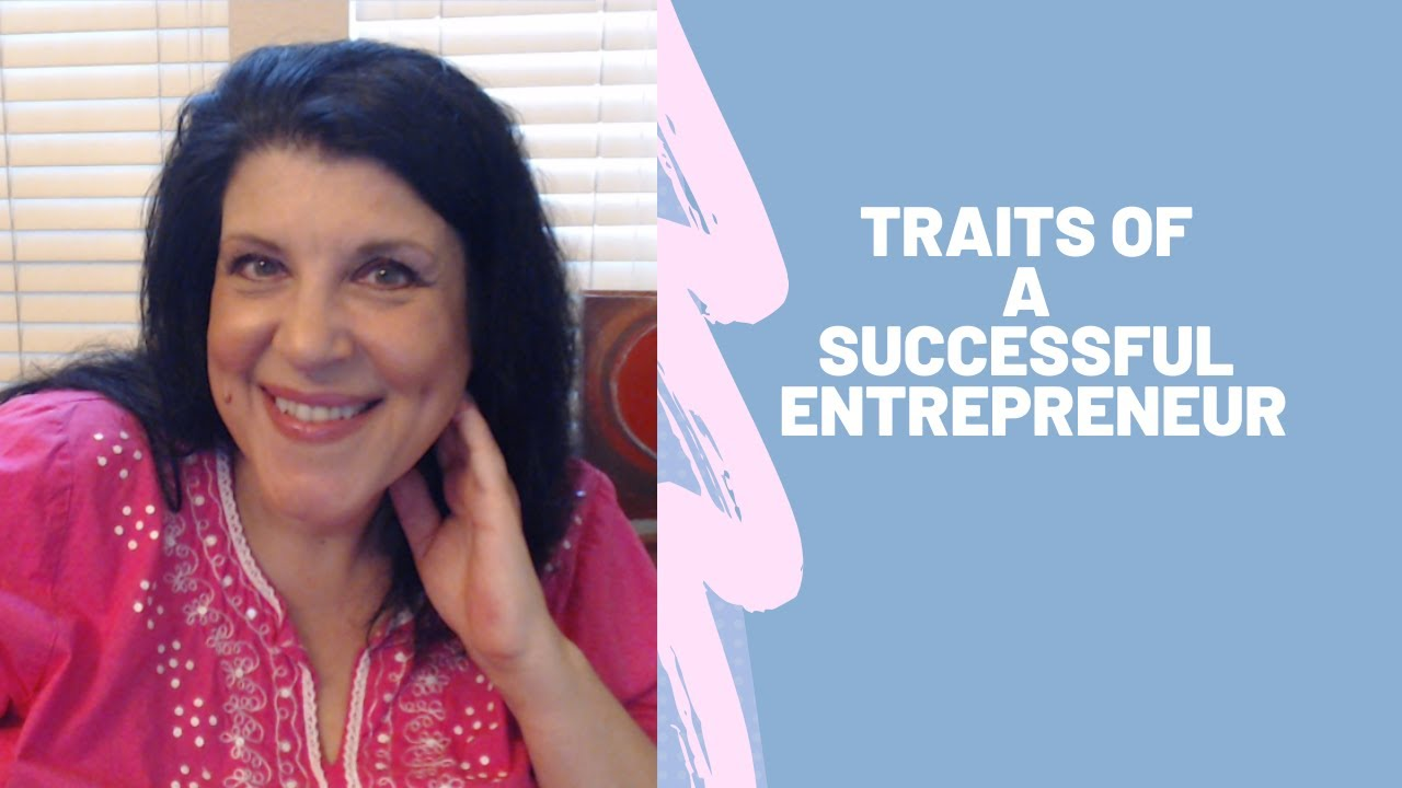 Traits of a Successful Entrepreneur