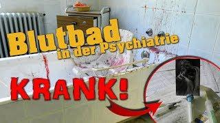 Lost Place: Blutbad in der Psychiatrie - Dem Rätsel auf der Spur // Urbex