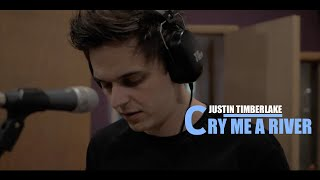 Lewis Shepperd - Justin Timberlake - Cry Me A River (cover)