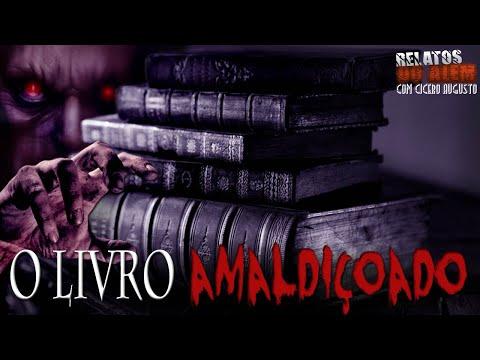 O Livro Amaldiçoado! - Relatos Do Além Com Cicero Augusto