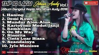 Top Hits -  Top 10 Lagu Jihan Audy Album Dangdut Koplo
